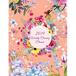 "2019 Weekly Cleaning Planner: Cute Flowers Colorful, 2019 Weekly Cleaning Checklist, Household Chores List, Cleaning Routine Weekly Cleaning Checklist 8.5"" x 11"" Cleaning and Organizing Your House"