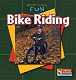 Bike Riding, JoAnn Early Macken, 0836845129