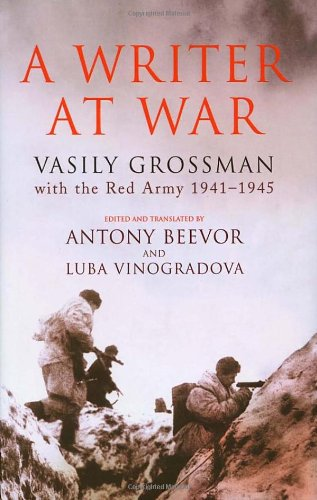 Download A Writer at War: Vasily Grossman with the Red Army, 1941-1945 ebook