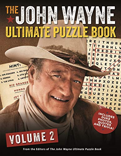 Pdf Entertainment The John Wayne Ultimate Puzzle Book Volume 2: Includes Duke trivia, photos and more!