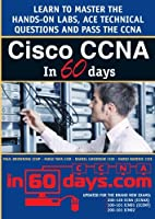 Cisco CCNA in 60 Days, 2nd Edition Front Cover