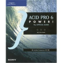 ACID Pro 6 Power! - The Official Guide