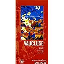 VAUCLUSE : AVIGNON ORANGE APT LOURMARIN CARPENTRAS