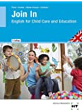 Join In - English for Child Care and Education
