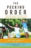 The Pecking Order, Dalton Conley, 0375713816