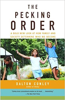 The Pecking Order: A Bold New Look at How Family and Society Determine Who We Become (Vintage)