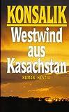 Westwind aus Kasachstan