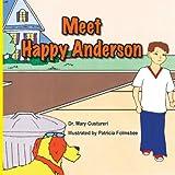 Meet Happy Anderson, Mary C. Custureri, 0988783614