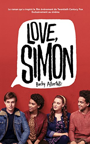 Love Simon - tie-in (Moi, Simon, 16 ans, Homo Sapiens) (Hors-séries) (French Edition)