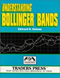 Understanding Bollinger Bands, Edward D. Dobson, 0934380252