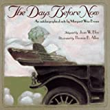 The Day Before Now, Margaret Wise Brown, 0671796283