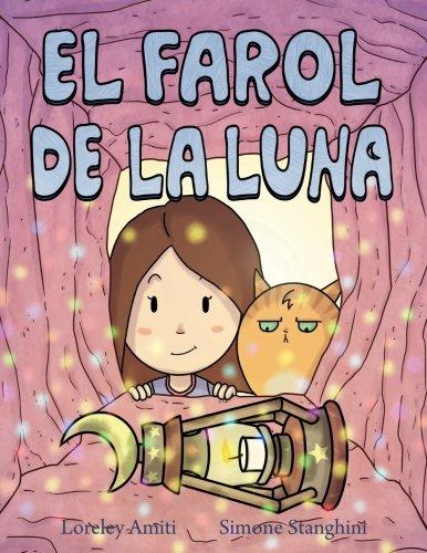 El Farol de la Luna por Loreley Amiti
