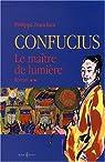 Confucius. Tome 2 : Le Maître de lumière par Franchini