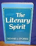 Literary Spirit, Dennis J. Sporre, 0135375495