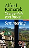 Semmering. Österreich von innen Band 1