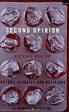 Second Opinion, Richard C. Horton, 1862075875