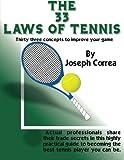 The 33 Laws of Tennis, Joseph Correa, 1479185647