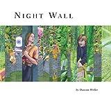 Night Wall, Duncan Weller, 1894965132
