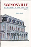 img - for Watsonville: Memories That Linger, Volume 2 book / textbook / text book