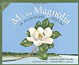 M Is for Magnolia, Michael Shoulders, 1585361291