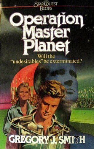 Operation Master Planet (Star Quest Books, Vol. 2)