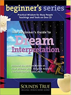 The Beginners Guide to Dream Interpretation: Uncover the Hidden Riches of Your Dreams with Jungian
