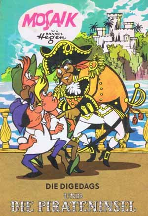 Die Digedags und die Pirateninsel (Mosaik-Comikband: Amerika-Serie 9) Pappbilderbuch – 1989 Hannes Hegen 3730205412