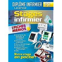 Tous les stages - Réanimation urgences, onco-hématologie, ORL, gériatrie.... Infirmier (French Edition)