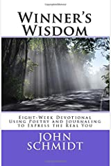 Winner's Wisdom: Eight-Week Devotional Using Poetry and Journaling to Express the Real You Paperback