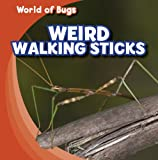 Weird Walking Sticks, Greg Roza, 1433946157