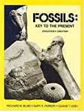 Fossils, Richard B. Bliss and Gary E. Parker, 089051058X