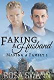 Faking a Husband (Making a Family 1)