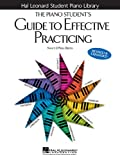 The Piano Student's Guide to Effective Practicing (Hal Leonard Student Piano Library)