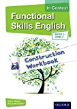 img - for Functional Skills English In Context Construction Workbook Entry3 - Level 2 book / textbook / text book