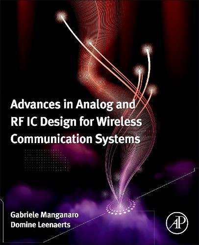 Radio Receiver Ic (Advances in Analog and RF IC Design for Wireless Communication Systems)