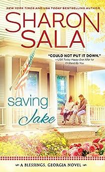 Saving Jake (Blessings, Georgia Book 3) by [Sala, Sharon]