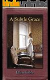 A Subtle Grace (O'Donovan Family, Book 2)
