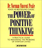 The Power of Positive Thinking: A Practical Guide