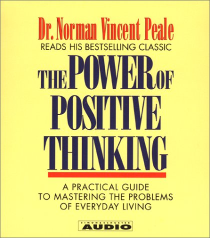 The Power of Positive Thinking: A Practical Guide to Mastering The problems Of Everyday Living (4 CD Set)