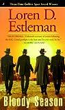 Bloody Season, Loren D. Estleman, 0515125318