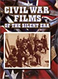 Civil War Films of the Silent Era
