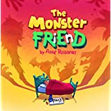 The Monster Friend: Face your fears and make friends with your monsters. Help Children and Parents Overcome their Fears (Bedtime Story Fiction Children's ... Book Kindergarten Ages 4 8) (Mindful Mia)