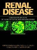 Renal Disease : Classification and Atlas of Glomerular Diseases, Churg, Jacob and Bernstein, Jay, 0896402576