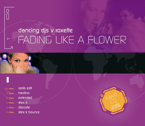 Fading Like A Flower (Every Time You Leave)