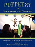 Puppetry in Education and Therapy: Unlocking Doors