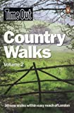 Time Out Country Walks Volume 2