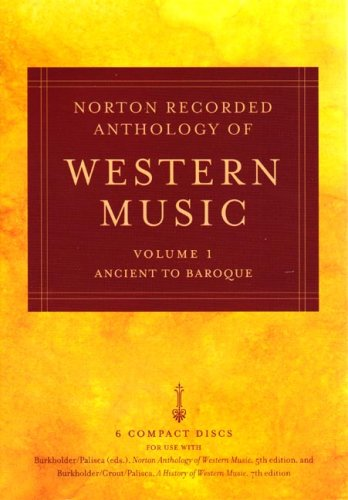 Norton Recorded Anthology of Western Music (Fifth Edition)  (Vol. 1: Ancient to Baroque)
