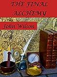 The Final Alchemy