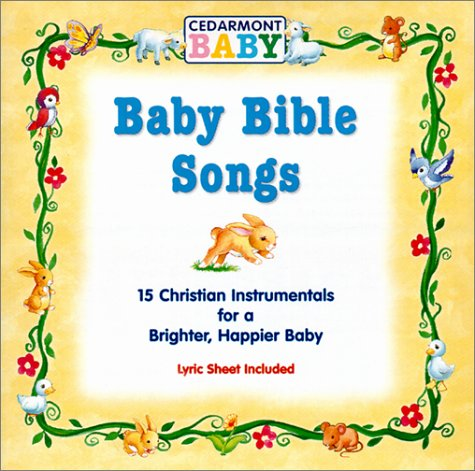 Baby Bible Songs by Cedarmont Kids