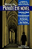 Writing the Private Eye Novel: A Handbook by the Private Eye Writers of America
